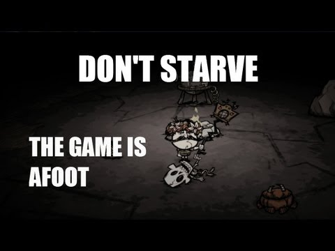 Don't Starve's Adventure Mode: Chapter 2 - The Game is Afoot