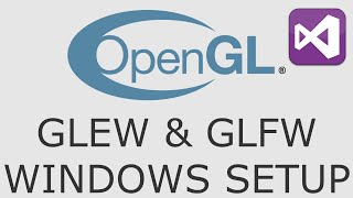 OpenGL Tutorial 2 - Setup GLEW and GLFW in Visual Studio