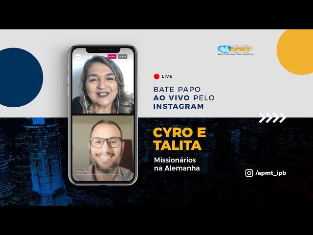 LIVE APMT com Cyro e Talita Ferreira | Missionários na Alemanha