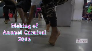 Tantrum dance academy annual carnival 2015 ( making of event )