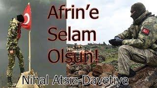 Savaş Türk'ün Düğünüdür! Nihal Atsız , Afrin'deki Türk Ordusuna