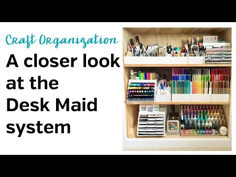 Organizing your craft supplies with the Desk Maid System