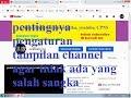 youtube ferry andriyanto pentingnya pengaturan tampilan channel agar tidak ada yang salah sangka