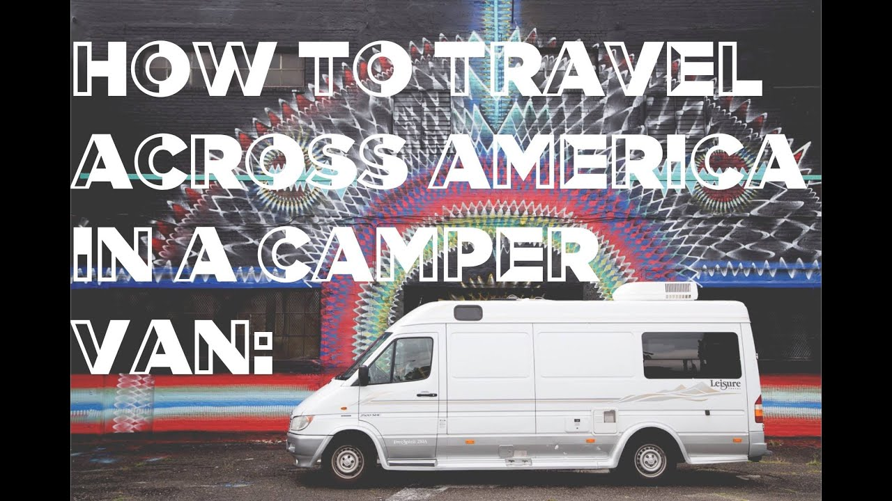 Our Guide to Driving Across America in a Camper Van - Mr and Mrs