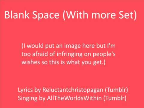 Blank Space With More Set