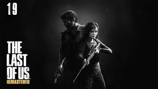 The Last of Us #19 - Госпиталь