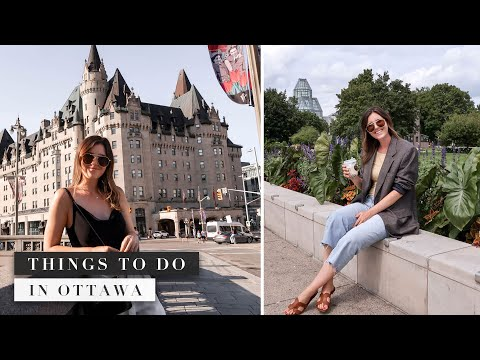 Things To Do In Ottawa Canada, A Weekend Exploring The City   By Erin Elizabeth