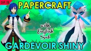 CÓMO HACER PAPERCRAFT - CAP. 6: GARDEVOIR SHINY