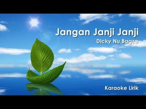KARAOKE LIRIK | DNB - JANGAN JANJI JANJI