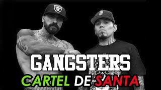 Cartel De Santa - Gangsters ( Letra).