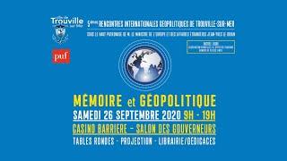 3èmes Rencontres internationales géopolitiques de Trouville-sur-Mer