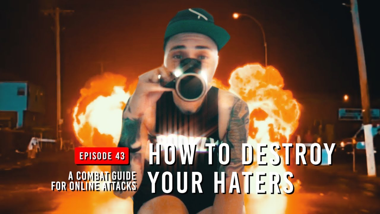 how to destroy your haters: a combat guide for online attacks