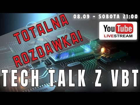 TECH TALK Z VBT - LIVE - SOBOTA - 08.09.2018 - 21:00