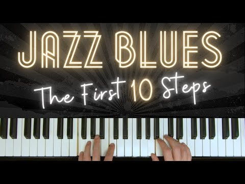 How To Play Jazz Blues (The First Ten Steps)  │Blues Piano Lesson #14
