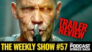 The Weekly Show #57: New Trailers for