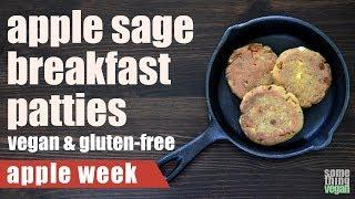apple sage breakfast patties (vegan & gluten-free) Something Vegan Apple Week