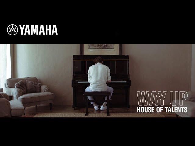 WAY UP: House of Talents   Episode1   Yamaha Music