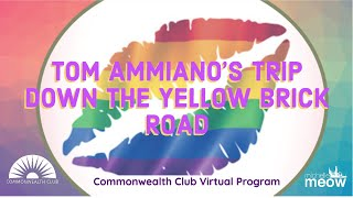Tom Ammiano's Trip Down The Yellow Brick Road