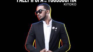 Fally Ipupa  Feat. Youssoupha - Kitoko