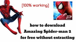 How to download Amazing Spider Man 2 without extracting!!!![100%working]