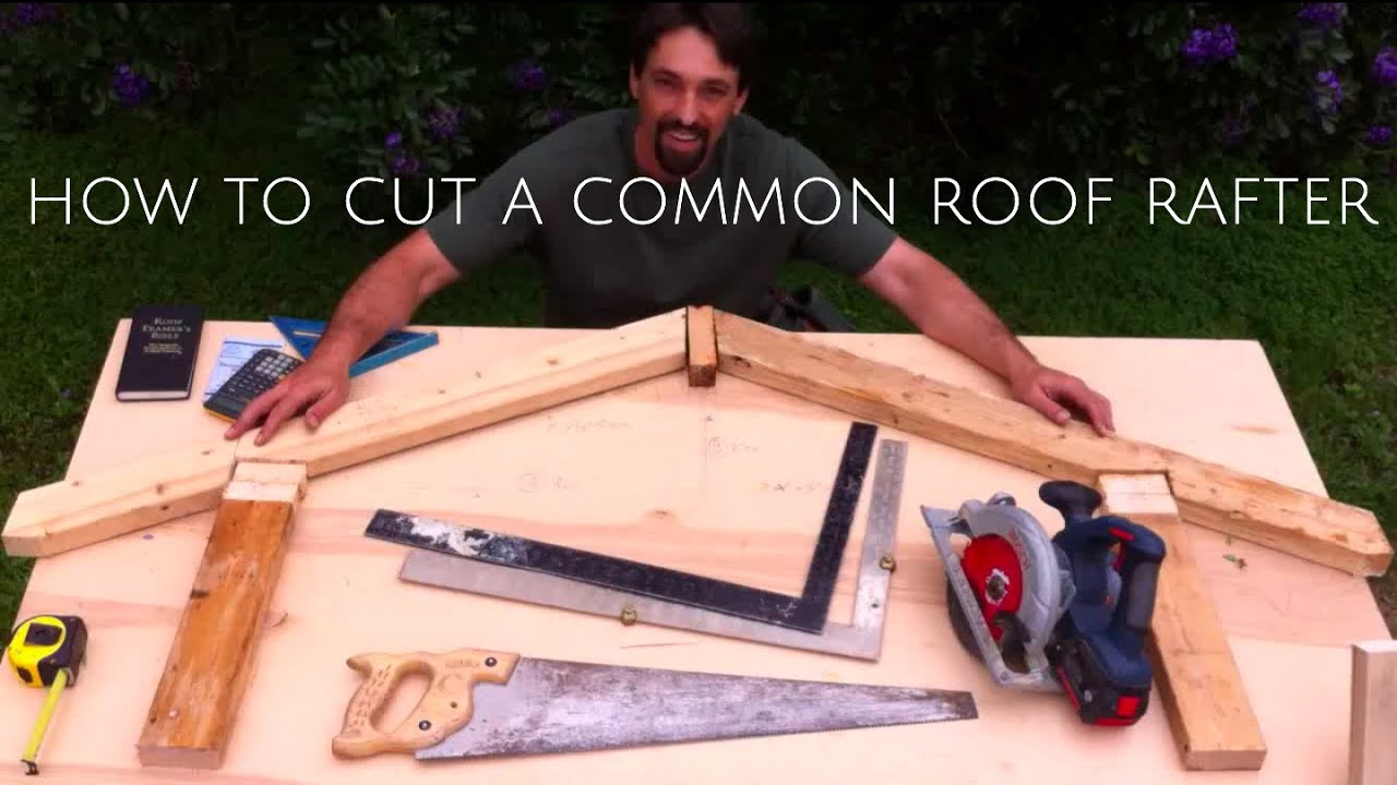 How To Cut A Roof Rafter Youtube