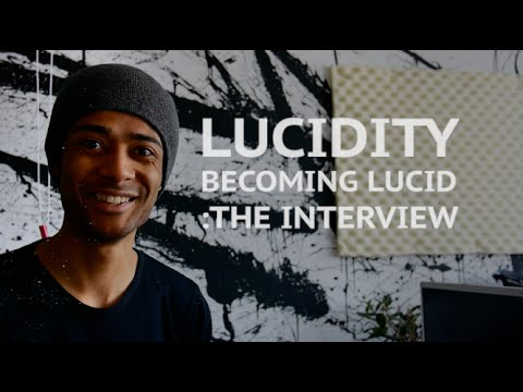 Lucidity - Lucid dreaming: The Interview