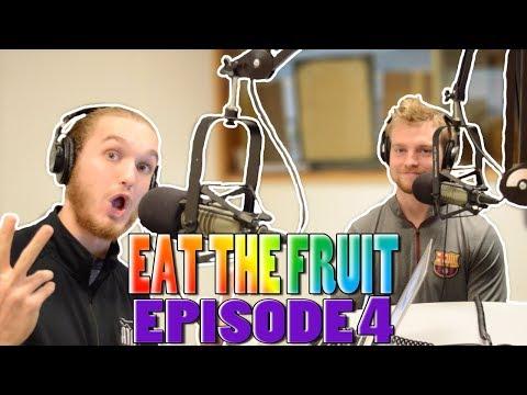 EAT THE FRUIT Podcast #4 (ft. Tony Faieta)