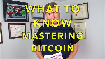 """What To Know about """"Mastering Bitcoin"""" by Andreas Antonopoulus"""