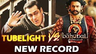 Salman Khan's Tubelight BEATS Baahubali To Set A New Record