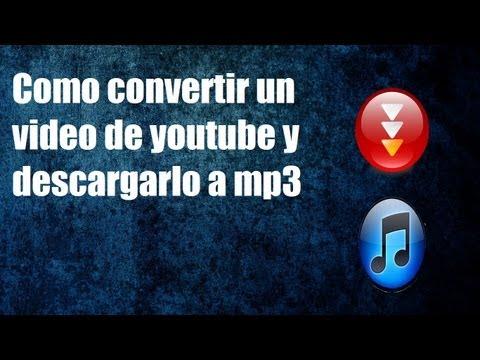 Como Convertir/Descargar un video de youtube a mp3
