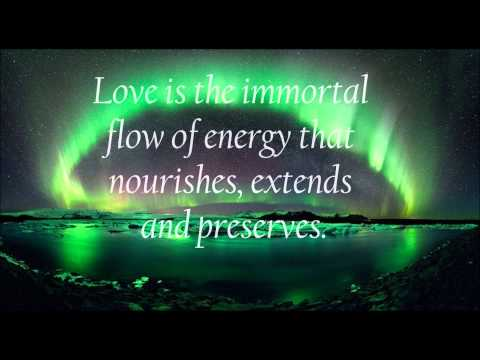 Love quotes   immortal flow of energy