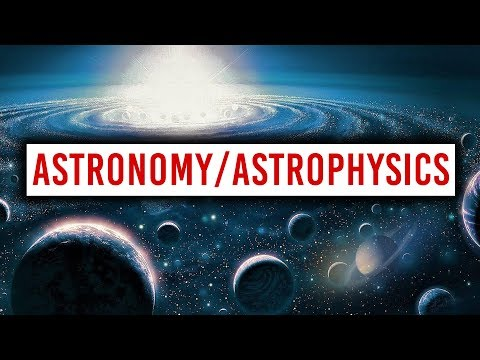 What You Should Know About Getting a Career In Astronomy/Astrophysics