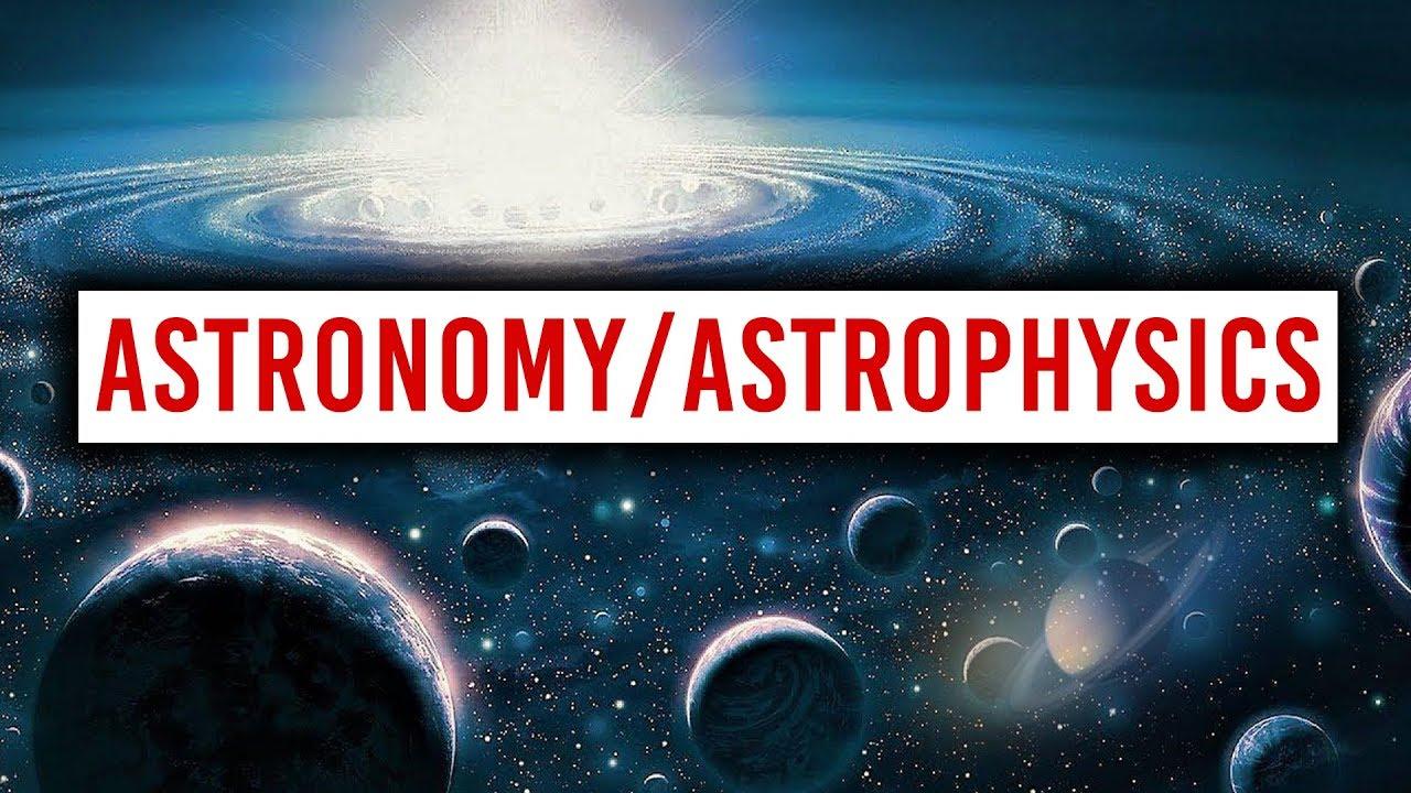 should i study astronomy