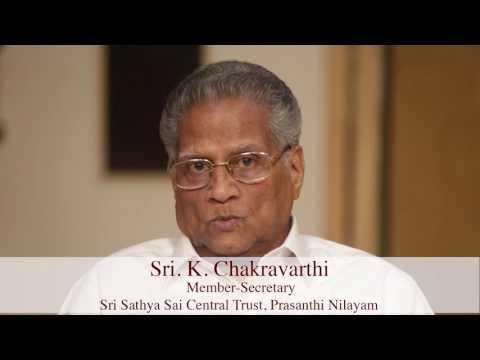 Aradhana Mahotsavam Reflections - Sri K Chakravarthi, Member Secretary, Sri Sathya Sai Central Trust