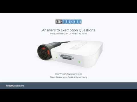 KeepTruckin Webinar: Answers to Exemptions Questions