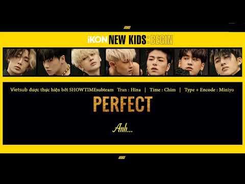 [VIETSUB] iKON - PERFECT