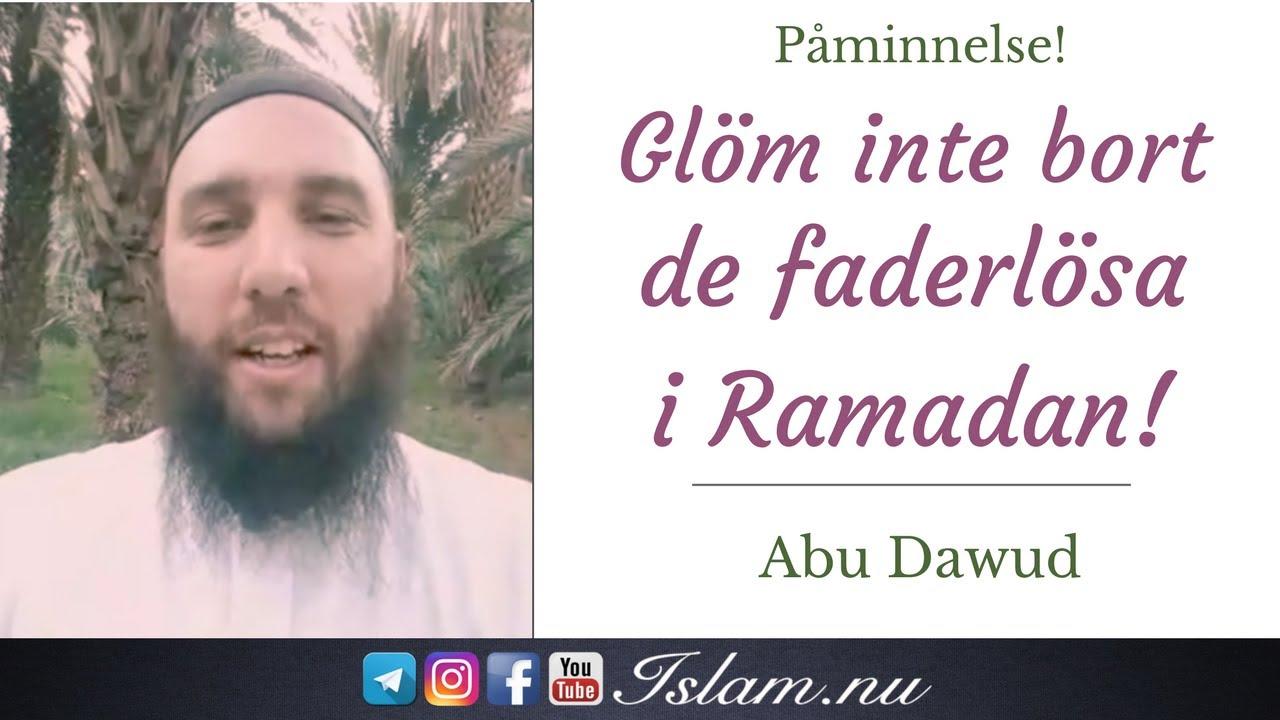 Glöm inte bort de faderlösa i Ramadan! | Abu Dawud