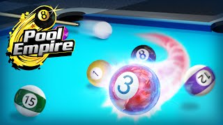 Pool Empire —— The Most Real-Life And Free Pool Cue Sports Game