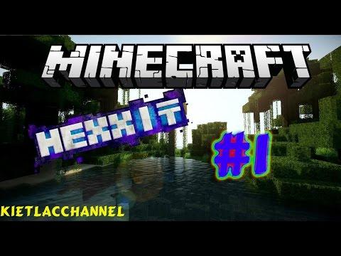 Cùng chơi Minecraft Hexxit - Tập 1: Chuyện cũ với anh Chuối