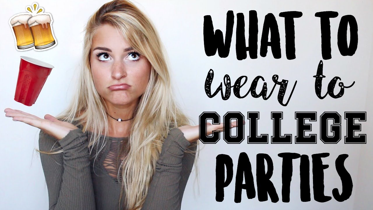 8d618cc5450 What to Wear to College Parties + Outfit Ideas