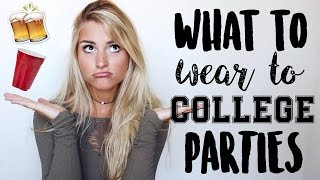 What to Wear to College Parties + Outfit Ideas | Tasha Farsaci