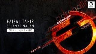 FAIZAL TAHIR - Selamat Malam (Official Audio Music)