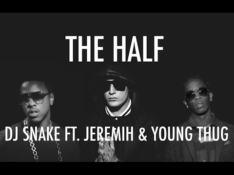 DJ Snake - The Half ft. Jeremih & Young Thug (Instrumental)