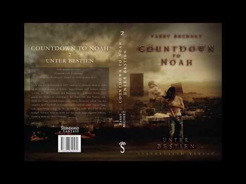 Vorlesen: »Countdown to Noah - Unter Bestien« von Fanny Bechert  - Tag 11 (Auszug)