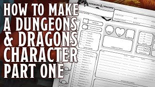 Part 1 - How to make a Dungeons and Dragons 5th Edition Character (Rolling Stats, Race & Class)