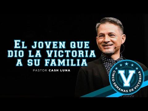 Pastor Cash Luna - El joven que dio victoria a su familia | Casa de Dios
