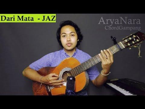 Chord Gampang (Dari Mata - JAZ) by Arya Nara (Tutorial)