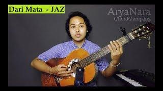 Download lagu Chord Gampang (Dari Mata - JAZ) by Arya Nara (Tutorial)