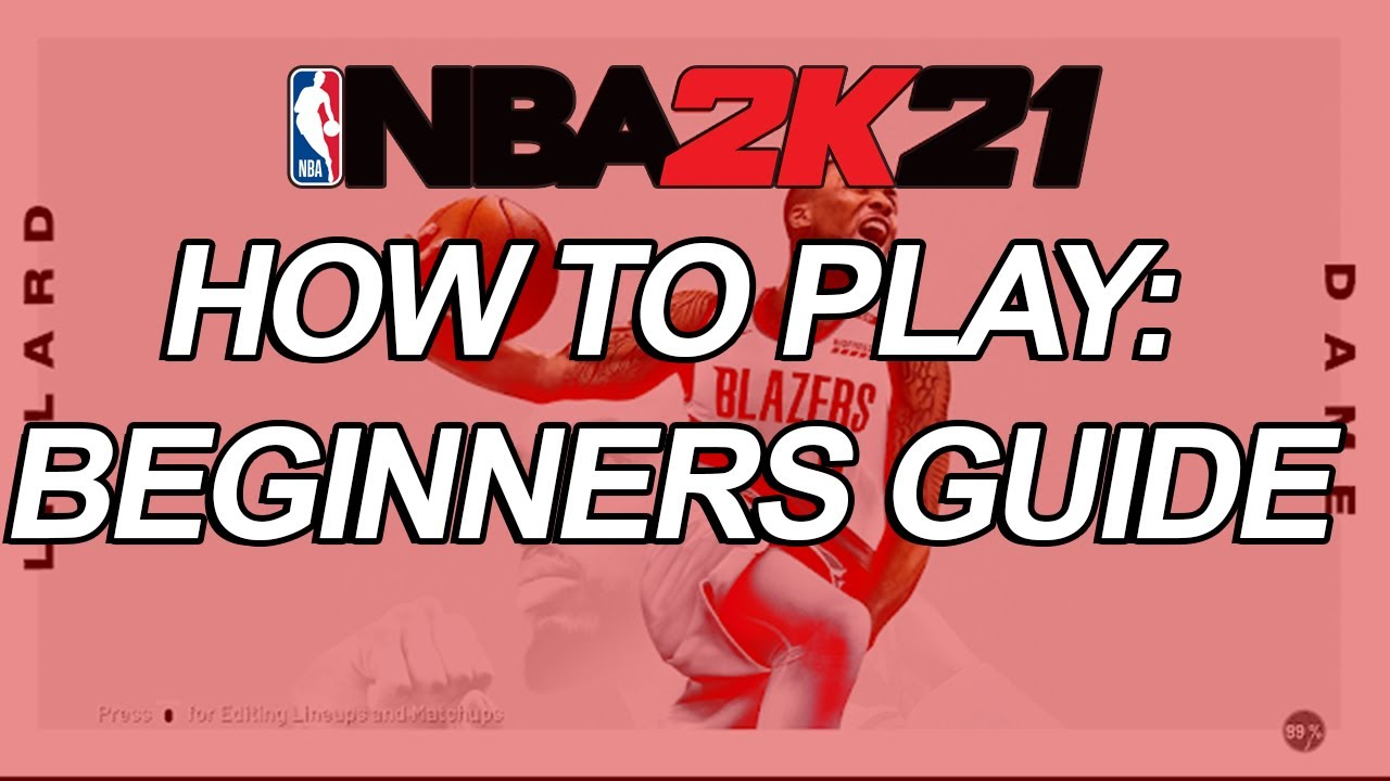 Download How to play NBA 2K21 - Beginners Guide