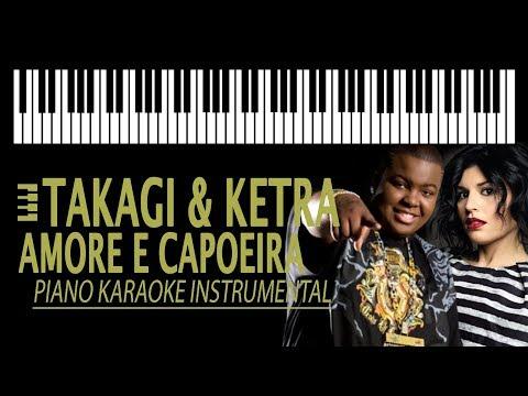 Takagi & Ketra - AMORE E CAPOEIRA (KARAOKE) ft. Giusy Ferreri, Sean Kingston (Piano Instrumental)